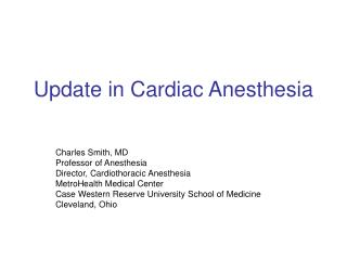 Update in Cardiac Anesthesia