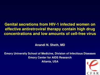 Anandi N. Sheth, MD Emory University School of Medicine, Division of Infectious Diseases