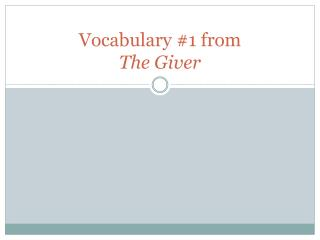 Vocabulary #1 from The Giver