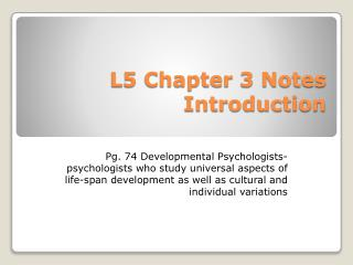 L5 Chapter 3 Notes Introduction