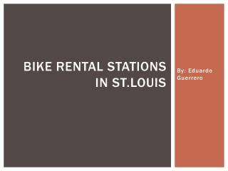 Bike rental stations in st.louis