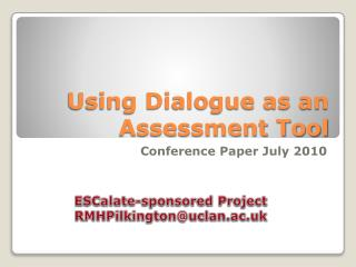 Using Dialogue as an Assessment Tool