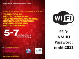 SSID:  NMHH Password:  nmhh2012