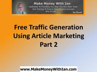 Traffic Generation Article Marketing- (Part 2)