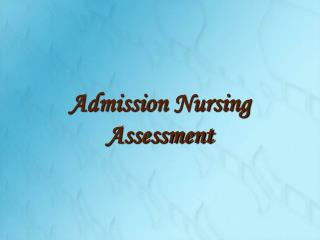 Admission Nursing Assessment