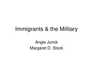 Immigrants  the Military
