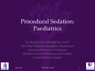 Procedural Sedation:   Paediatrics