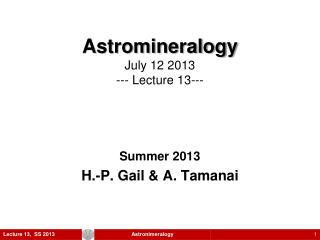 Astromineralogy July 12 2013 --- Lecture  13- --