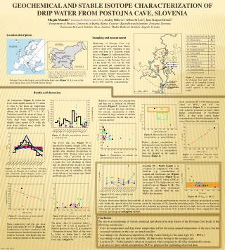G EOCHEMICAL AND STABLE ISOTOPE CHARACTERIZATION OF DRIP WATER FROM POSTOJNA CAVE, SLOVENIA