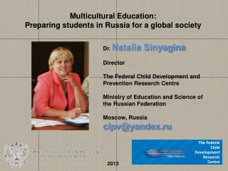 Multicultural Education:  Preparing students in Russia for a global society