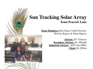 Sun Tracking Solar Array Team Peacock Lane