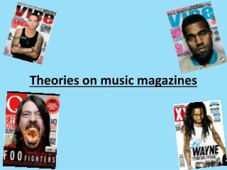 Theories on music magazines