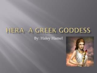 Hera- A Greek Goddess