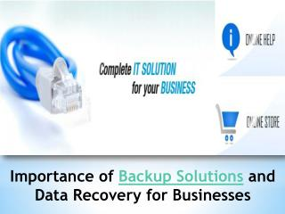 Importance of Backup Solutions and Data Recovery for Busines