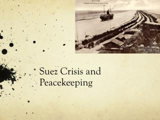 Suez Crisis and Peacekeeping