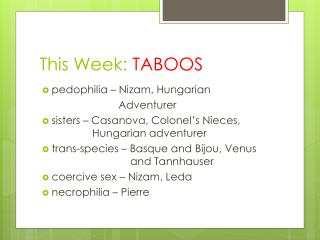 This Week:  TABOOS