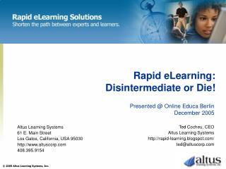 Rapid eLearning: Disintermediate or Die!