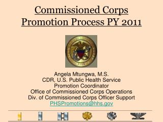 Commissioned Corps Promotion Process PY 2011