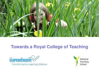 Towards a Royal College of Teaching