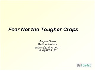 Fear Not the Tougher Crops