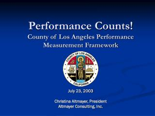 Performance Counts! County of Los Angeles Performance Measurement Framework