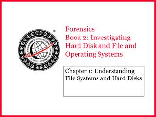 Forensics  Book 2: Investigating Hard Disk and File and Operating Systems