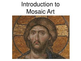 Introduction to Mosaic Art