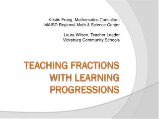 Teaching Fractions with Learning Progressions