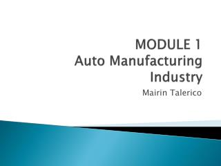 MODULE 1  Auto Manufacturing Industry