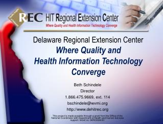 Delaware Regional Extension Center Where Quality and  Health Information Technology Converge