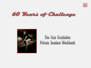60 Years of Challenge