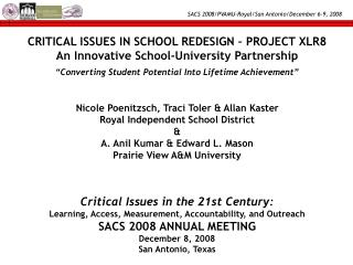 Critical Issues in the 21st Century: Learning, Access, Measurement, Accountability, and Outreach SACS 2008 ANNUAL MEETIN