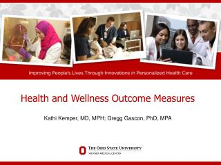 Health and Wellness Outcome Measures