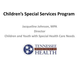 Children's Special Services Program
