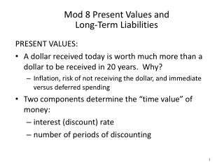 Mod 8 Present Values and Long-Term Liabilities