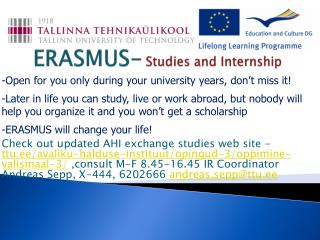 ERASMUS- Studies  and  Internship