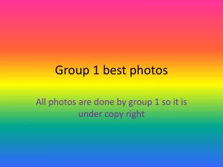 Group 1 best photos