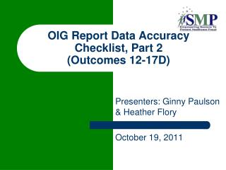 OIG Report Data Accuracy Checklist, Part 2  (Outcomes 12-17D)