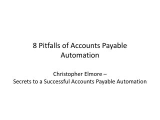 8 Pitfalls of Accounts Payable Automation