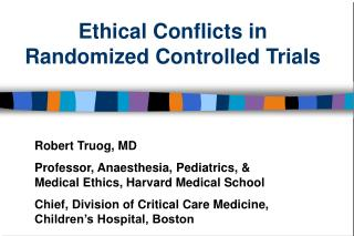 Ethical Conflicts in Randomized Controlled Trials