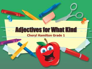 Adjectives for What Kind
