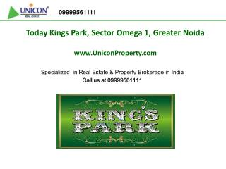 Today Homes Kings Park Greater Noida | Call 09999561111