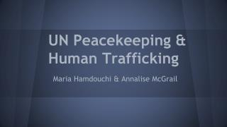 UN Peacekeeping & Human Trafficking