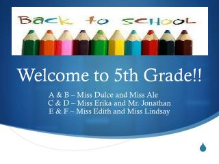 Welcome  to 5th Grade!!