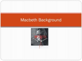 Macbeth Background