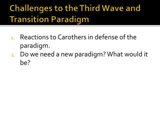 Challenges to the Third Wave and Transition Paradigm
