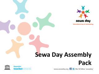 Sewa Day Assembly Pack