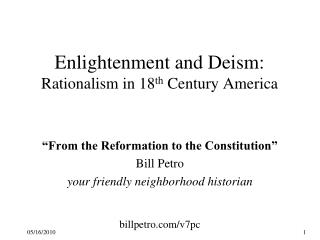 Enlightenment and Deism: Rationalism in 18 th  Century America
