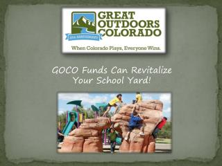 GOCO Funds Can Revitalize Your School Yard!