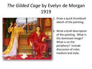 The Gilded Cage  by Evelyn de Morgan 1919